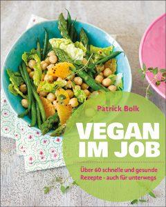 Patrick Bol: Vegan im Job